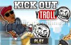 Giochi online: Kick Out YTroll